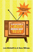 The Encyclopedia Of Classic Saturday Night Telly (book cover).