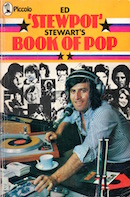 Ed 'Stewpot' Stewart's Book Of Pop (front cover).