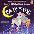'Crazy For You' Original Broadway Cast album.