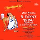'A Funny Thing Happened On The Way To The Forum' Original Broadway Cast album.