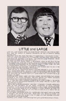 Biography of Little and Large from the Jack And The Beanstalk programme.