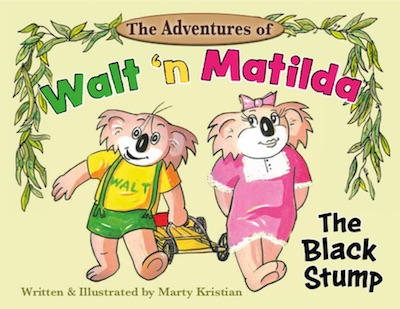 Walt 'n Matilda - The Black Stump (book cover).