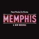 'Memphis' Original Broadway Cast album.