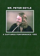 Mr. Peter Doyle: A Captured Performance 1992 (DVD cover).