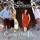 The Seekers, Come the Day (album cover).