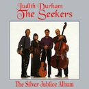 The Seekers, The Silver Jubilee Album (CD cover).